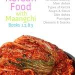 Cooking Korean Food with Maangchi: Books 1, 2, & 3